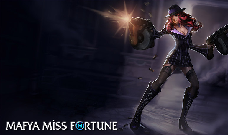 Mafya Miss Fortune